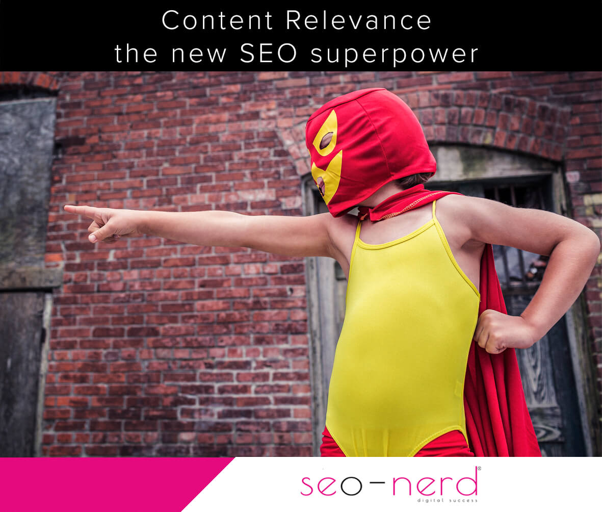 Content Relevance is the new SEO superpower