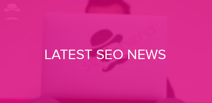 Latest SEO news