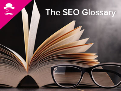 A glossary of the most important SEO terms.